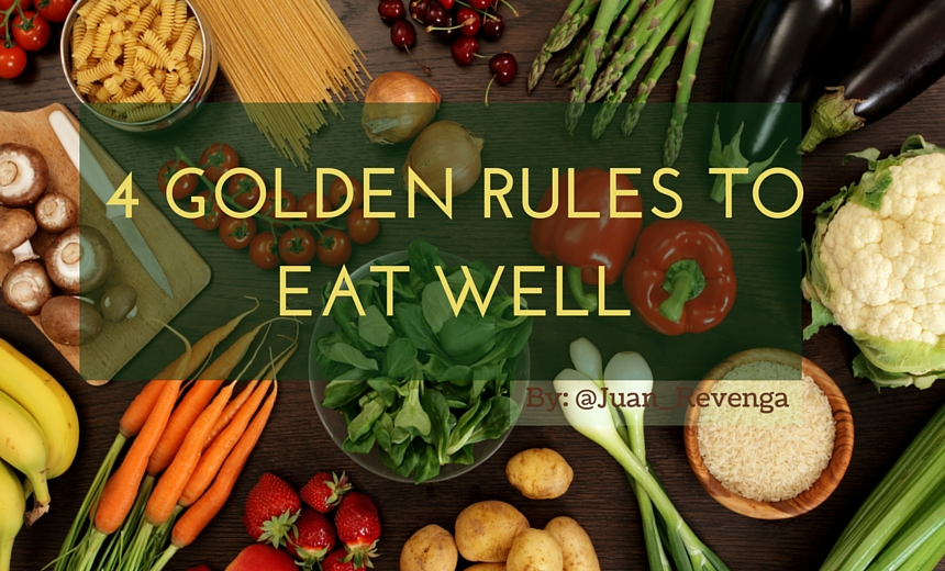 golden rules eat well