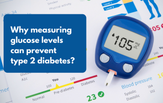 Measuring glucose levels prevent type 2 diabetes